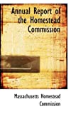 Annual Report of the Homestead Commission, Massachusetts Homestead Commission, 0559959435
