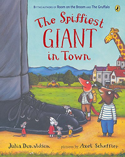 The Spiffiest Giant in Town from Puffin