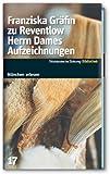 Front cover for the book Herrn Dames Aufzeichnungen by Franziska Gräfin zu Reventlow