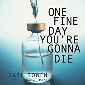 One Fine Day You're Gonna Die Audiobook