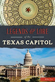 Download for free Legends & Lore of the Texas Capitol