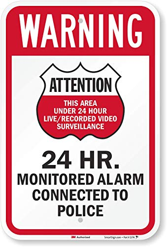 """""""Attention - 24 Hr. Monitored Alarm Connected To Police"""" Sign By SmartSign 