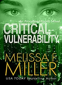 Critical Vulnerability by Melissa F. Miller ebook deal