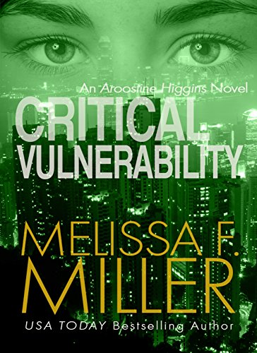 In this smart, gripping thriller from USA Today bestselling author Melissa F. Miller, federal prosecutor Aroostine Higgins' most critical vulnerability is exposed. Government records, medical equipment, elevators, security alarms ... they're all remo...
