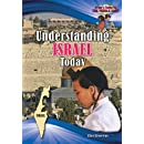 Understanding Israel Today (Kid's Guide to the Middle East) (A Kid's Guide to the Middle East)
