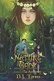 The Nature of Gods: The Awakening