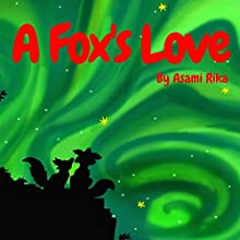 A Fox's Love Audiobook by Asami Rika Narrated by Samantha V Hutton