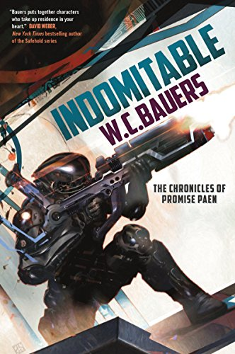 Indomitable: The Chronicles of Promise Paen, Book 2