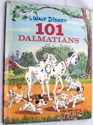 101 Dalmatians : A Golden Reading Adventure