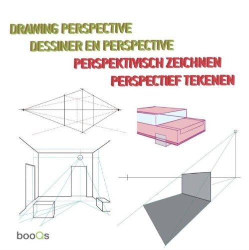 Drawing Perspective: Dessiner en perspective / Perspektivisch zeichnen / Perspectief tekenen