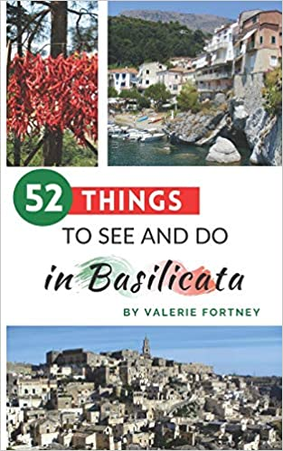 Front cover for the book 52 Things to See and Do in Basilicata by Valerie Fortney