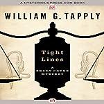 Tight Lines: A Brady Coyne Mystery, Book 11 | William G. Tapply