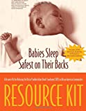 img - for Babies sleep safest on their backs a resource kit for reducing the risk of Sudden Infant Death Syndrome (SIDS) in African American communities book / textbook / text book
