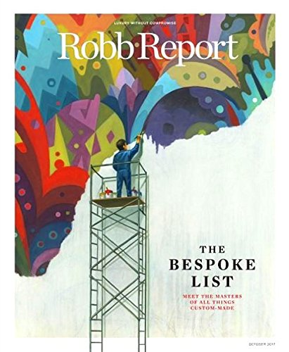 Robb Report Magazine October 2017 Greubel Forsey, Loro Piana, Kirk Hammett, Exclusive Private Aviation