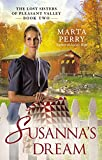 Susanna's Dream (The Lost Sisters of Pleasant Valley Book 2)