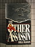 Other Assassin, Bill Sloan, 0944276628