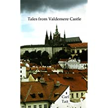 Tales from Valdemere Castle
