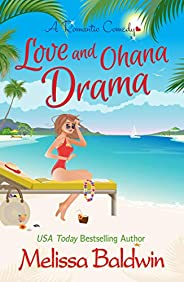 Love and Ohana Drama: a Dysfunctional Family Romantic Comedy (Twist of Fate Series Book 1) (English Edition)