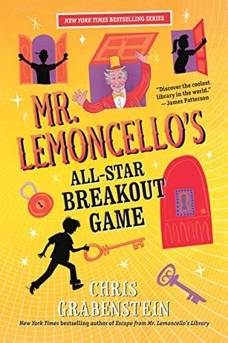 Mr Lemoncellos All Star Breakout Game Mr Lemoncellos Library 4 By Chris Grabenstein