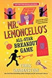 Mr. Lemoncello's All-Star Breakout Game (Mr. Lemoncello's Library)