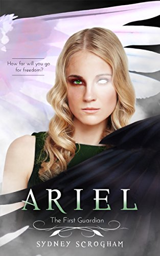 Ariel: The First Guardian (Guardians of Agalrae Book 2) by [Scrogham, Sydney]