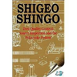 Zero Quality Control : Source Inspection and the Poka-Yoke System [Hardcover] [Jan 01, 2018] Shigeo Shingo