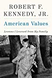 img - for American Values: Lessons I Learned from My Family book / textbook / text book