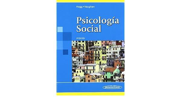 Amazon psicologia social social psychology spanish edition amazon psicologia social social psychology spanish edition 9788498352276 michael a hogg graham vaughan books fandeluxe Choice Image