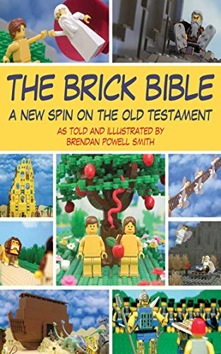 (The Brick Bible: A New Spin on the Old Testament (Brick Bible)