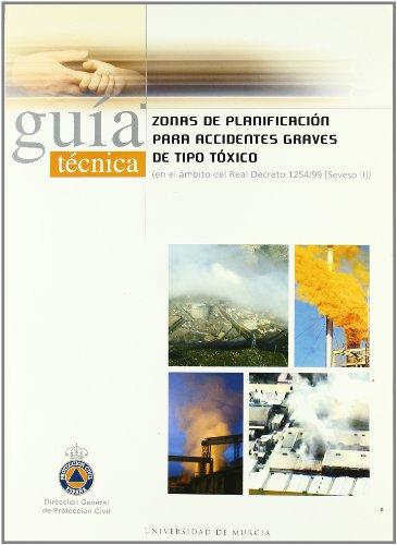 Descargar Libro Zonas De Planificacion Para Accidentes Graves De Tipo Toxico: Guia Tecnica Agustin Miñana Aznar