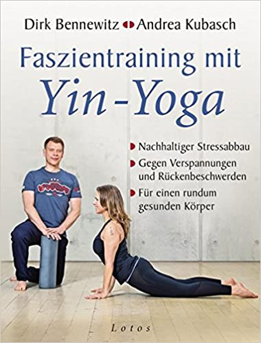 Faszientraining mit Yin-Yoga: 9783778782484: Amazon.com: Books