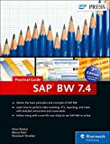 SAP BW 7.4 (SAP Business Warehouse) - Practical Guide (SAP PRESS)