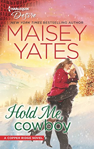 Hold Me, Cowboy (Copper Ridge) by Harlequin Desire