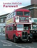 London Half-Cab Farewell, Kevin Lane, 0711033110