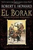 : El Borak and Other Desert Adventures