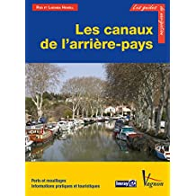 Les canaux de l'arrière-pays (Les guides de la navigation IMRAY) (French Edition)