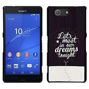 EJOY---Cubierta de la caja de protección para la piel dura ** Sony Xperia Z3 Compact ** --Dreams Cita sueño de la noche de invierno Texto