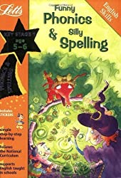 Funny Phonics and Silly Spelling: Ages 5-6 (Magic Skills) by Fidge, Louis (2002) Paperback
