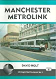 UK Light Rail Systems: Manchester Metrolink No. 1
