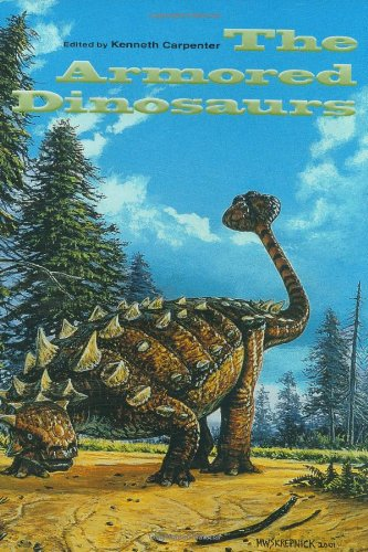 The Armored Dinosaurs (Life of the Past) PDF
