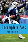 Incomplete Pass: The Murder of Steve McNair Revisited