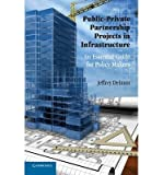 img - for [ Public-Private Partnership Projects: An Essential Guide for Policy Makers By Delmon, Jeffrey ( Author ) Paperback 2011 ] book / textbook / text book