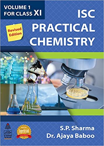 Amazon in: Buy ISC Practical Chemistry Volume 1 for Class XI