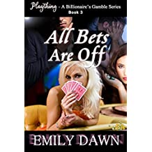 All Bets are Off - Plaything - A Billionaire's Gamble Series Book 3: Alpha Romance Stories about Spouse Trading, Husband Shaming, and Curvy BBW Heroines