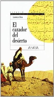 El cazador del desierto par Silva