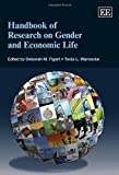 Handbook of Research on Gender and Economic Life, Deborah M. Figart and Tonia L. Warnecke, 085793094X