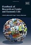 Handbook of Research on Gender and Economic Life, Deborah M. Figart and Tonia L. Warnecke, 085793094X