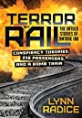 Terror by Rail: Conspiracy Theories, 238 Passengers, and a Bomb Train: The Untold Stories of Amtrak 188
