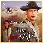Just Kin | Caryl McAdoo