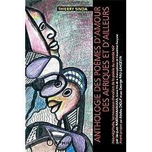 Anthologie des poèmes d'amour des Afriques et d'ailleurs